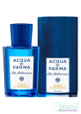 Acqua di Parma Blu Mediterraneo Cedro di Taormina EDT 150ml Мъже и Жени БЕЗ ОПАКОВКА