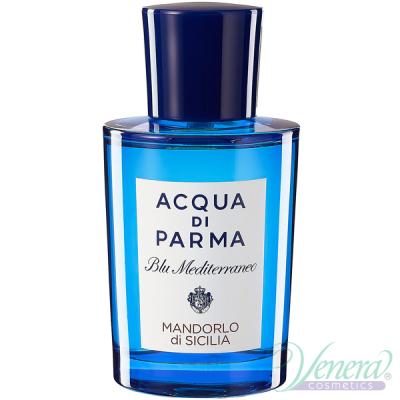 Acqua di Parma Blu Mediterraneo Mandorlo di Sicilia EDT 150ml Мъже и Жени БЕЗ ОПАКОВКА Унисекс Парфюми без опаковка
