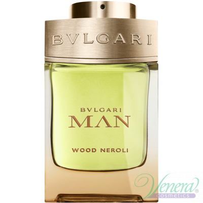 Bvlgari Man Wood Neroli EDP 100ml за Мъже БЕЗ ОПАКОВКА
