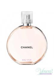 Chanel Chance Eau Vive EDT 100ml για γυναίκες ασυσκεύαστo Γυναικεία αρώματα χωρίς συσκευασία