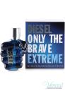 Diesel Only The Brave Extreme EDT 75ml за Мъже БЕЗ ОПАКОВКА Мъжки Парфюми без опаковка