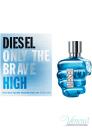 Diesel Only The Brave High EDT 75ml за Мъже БЕЗ ОПАКОВКА Мъжки Парфюми без опаковка