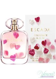 Escada Celebrate N.O.W. EDP 80ml για γυναίκες Γυναικεία αρώματα