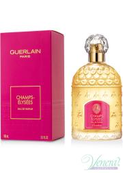 Guerlain Champs Elysees Eau de Parfum EDP 100ml για γυναίκες Γυναικεία αρώματα