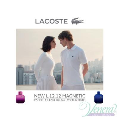 Lacoste Eau de Lacoste L.12.12 Magnetic EDT 100ml за Мъже Мъжки Парфюми