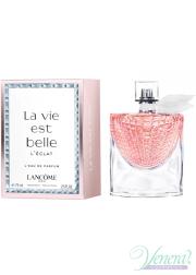 Lancome La Vie Est Belle L'Eclat EDP 75ml για γυναίκες Γυναικεία αρώματα