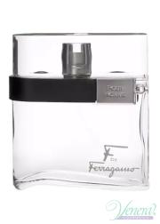 Salvatore Ferragamo F by Ferragamo Pour Homme EDT 100ml για άνδρες ασυσκεύαστo Αρσενικά Αρώματα Χωρίς Συσκευασία