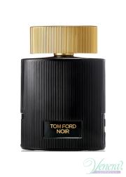Tom Ford Noir Pour Femme EDP 100ml για γυναίκες ασυσκεύαστo Women's Fragrances without package