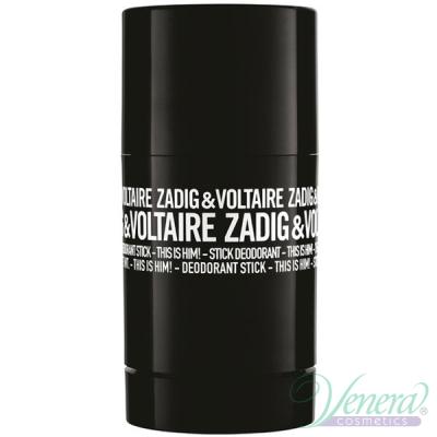 Zadig & Voltaire This is Him Deo Stick 75ml за Мъже Мъжки продукти за лице и тяло