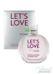 Benetton Let's Love EDT 30ml για γυναίκες Γυναικεία αρώματα