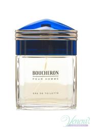 Boucheron Pour Homme EDT 100ml για άνδρες ασυσκεύαστo Προϊόντα χωρίς συσκευασία