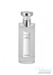 Bvlgari Eau Parfumee Au The Blanc EDC 75ml για γυναίκες ασυσκεύαστo Γυναικεία Αρώματα Χωρίς Συσκευασία