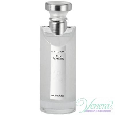 Bvlgari Eau Parfumee Au The Blanc EDC 75ml за Жени БЕЗ ОПАКОВКА За Жени