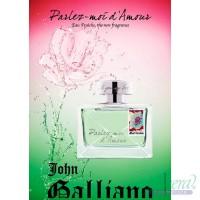 John Galliano Parlez-Moi d'Amour Eau Fraiche EDT 80ml за Жени БЕЗ ОПАКОВКА Дамски Парфюми без опаковка