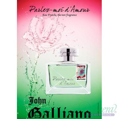 John Galliano Parlez-Moi d'Amour Eau Fraiche EDT 80ml за Жени Дамски Парфюми