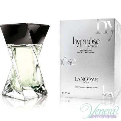 Lancome Hypnose Homme Eau Fraiche EDT 75ml pentru Bărbați fără de ambalaj