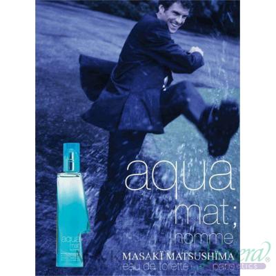 Masaki Matsushima Aqua Mat Homme EDT 80ml за Мъже БЕЗ ОПАКОВКА