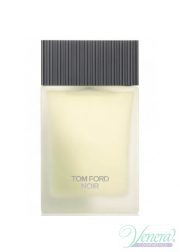 Tom Ford Noir Eau de Toilette EDT 100ml για άνδρες ασυσκεύαστo Products without package
