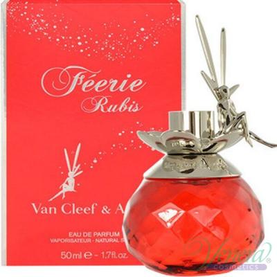 Van Cleef & Arpels Feerie Rubis EDP 50ml за Жени Дамски Парфюми