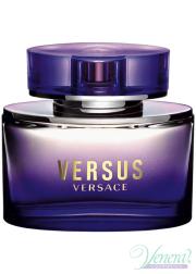 Versace Versus EDT 100ml για γυναίκες ασυσκεύαστo Γυναικεία Αρώματα Χωρίς Συσκευασία